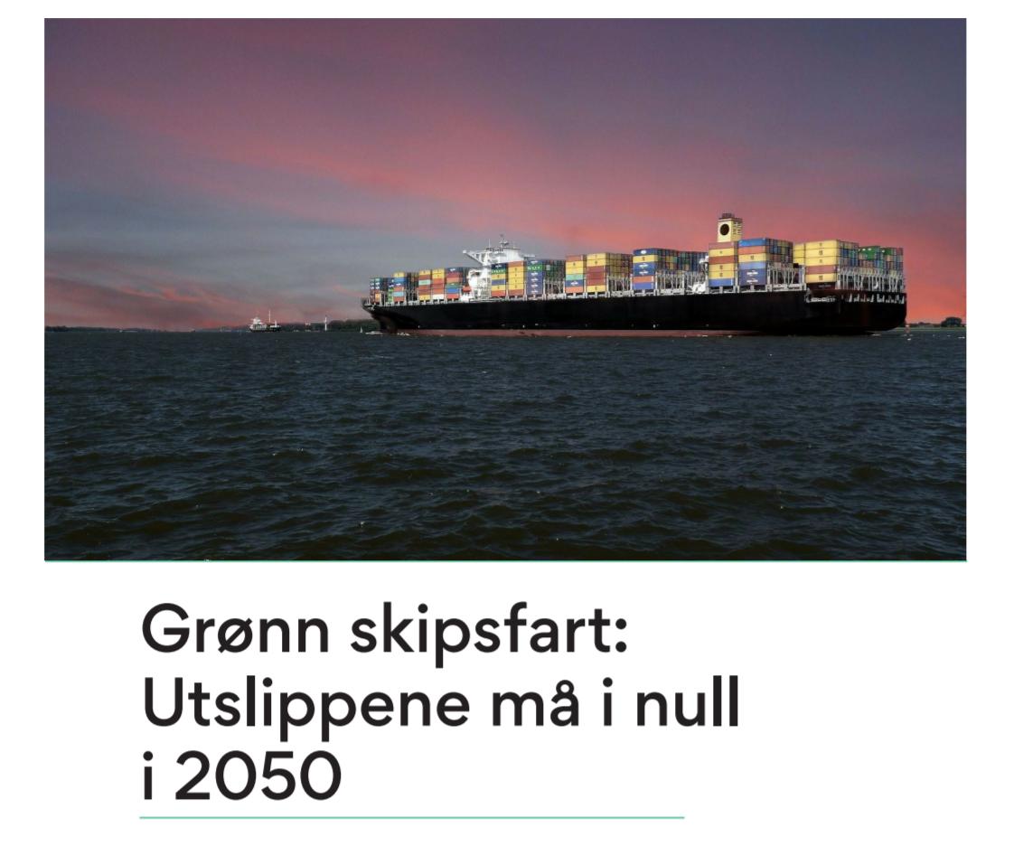 Ny rapport om mulighetene innen  grønn skipsfart
